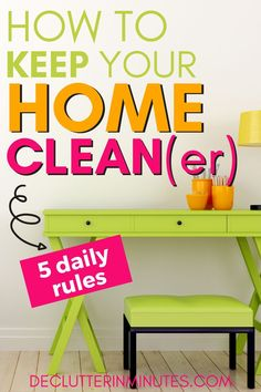 Sometimes keeping a home clean is easier than you think. Use these super unique secrets that you might be surprised really do keep your home cleaner! Do your best to keep these 5 rules and your house will always be cleaner! #easyclean #cleaningshortcuts #cleanhome #declutterinminutes