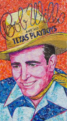 """Bob Wills – Still the King. 14"""" x 24"""" created entirely of recycled candy and drink labels. #bobwills #texas #popart #recycledart #upcycle #reuse #reclaim"""