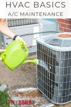 HVAC Basics Air Conditioner Maintenance FixThisBuildThat is part of eye-makeup - Get the 5 easy steps to tune up your air conditioner for summer! DIY your own air conditioner maintenance to make sure you're ready for cooling season!