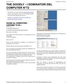 Lezione 72 (PDF) - IL SISTEMA OPERATIVO: LA DISINSTALAZIONE DEI PROGRAMMI. Ecco come rimuovere i programmi in maniera pulita senza lasciare scorie.