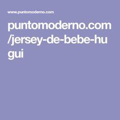 puntomoderno.com/jersey-de-bebe-hugui