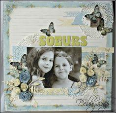 """Une page """" Soeurs"""".papiers pion design ~ Beautiful ♥"""