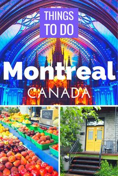 Headed to Canada soon? Check out this list of things to do in Montreal!