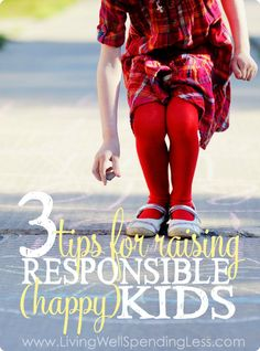 We all want our kids to grow up happy, but wouldn't it be nice if they could learn some responsibility along the way too?  Don't miss these 3 practical strategies for raising responsible (and happy!) kids--it is a must read for any parent who sometimes struggles to balance fun with discipline!