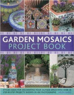Garden Mosaics Project Book: Amazon.de: Celia Gregory: Fremdsprachige Bücher