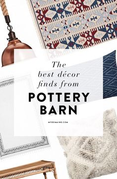 Pottery barn finds everyone will love!