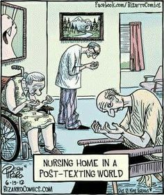Know someone who's addicted to texting? Our pal Dan Piraro of Bizarro Comic explains the horror that awaits in their old age! Check out more neat Bizarro comics over at his website: Link . Medical Humor, Nurse Humor, Political Cartoons, Funny Cartoons, Easter Cartoons, Funny Quotes, Funny Memes, Jokes, Ot Memes
