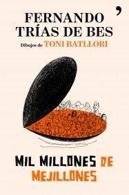 Reseña de Mil millones de mejillones | Cuaderno de Bitácora de David Torija