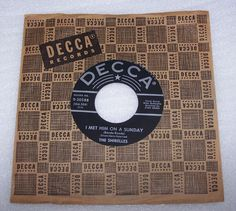 The Shirelles I Met Him on A Sunday 45 RPM Record DECCA 30588 Be My Boyfriend #DooWop