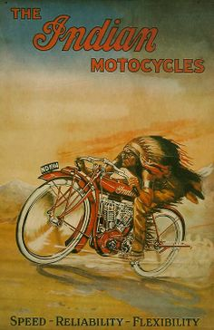 The Indian Motorcycles: Speed - Reliability - Flexibility  (1948).