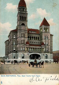 An old postcard depicting the Bexar County Courthouse; which still stands today on Plaza de las Islas.