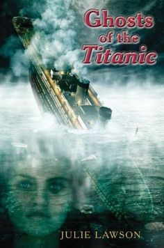 Ghosts of the Titanic by Julie Lawson  This chapter book weaves together two stories. One is the current-day tale of a 12-year-old boy, Kevin Messenger whose father mysteriously...  ghost stories, childrens books, books for kids