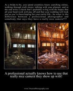 WHY SPEND THE MONEY ON A PROFESSIONAL PHOTOGRAPHER ON YOUR WEDDING DAY!!!