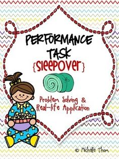 "This special ""Sleepover"" Performance Task was designed to meet a variety of Common Core State Standards geared towards grades 3-5, mainly in Math, Writing, and Science. Students will go through a sleepover experience where they buy supplies, eat pizza and cupcakes, complete a science experiment, slide down stairs, watch a movie, tell ghost stories, plan where everyone will sleep, and eat breakfast with 5 friends of their choice! $"