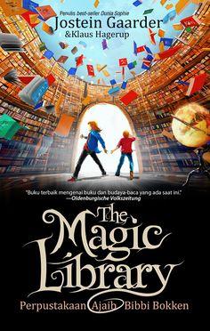 Bibbi Bokken, The Magic Library, Jostein Gaarder. Second Edition. By Andreas Kusumahadi. Libraries, My Books, Novels, Wattpad, Magic, Adventure, Digital, Painting, Design