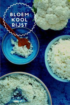 Bloemkoolrijst maak je makkelijk zelf   Flying Foodie.nl Cauliflower, Foodies, Low Carb, Healthy Recipes, Healthy Food, Keto, Vegan, Vegetables, Desserts
