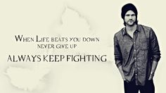 """""""You have to fight through some bad days to reach the best ones."""" – Jared Padalecki"""