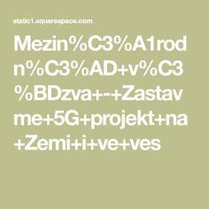 Mezin%C3%A1rodn%C3%AD+v%C3%BDzva+-+Zastavme+5G+projekt+na+Zemi+i+ve+ves Ads, Math Equations, Technology