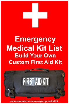 Build your own emergency medical kit that's customized to your needs. Check lists by category, including 12 Must Have Items for your Medical Trauma Kit.
