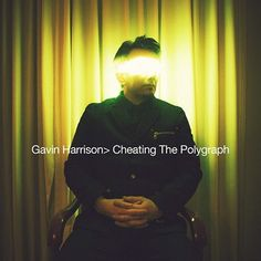 Gavin Harrison - Cheating The Polygraph on 180g LP (Awaiting Repress)