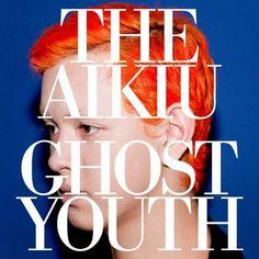 "<3 <3 The Aikiu ""Ghost Youth"" // pop-rock / Ecoute spotify http://open.spotify.com/album/7MaUupW2zBjav7cHDsiDZB"