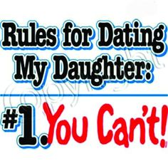 """Rules For Dating Daughter"" Tee"