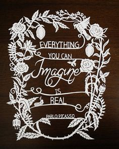 Paper Cut Artwork - love the cutting and the quote