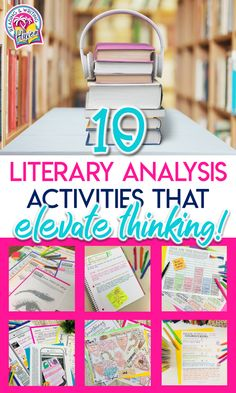 Encourage middle and high school students to THINK CRITICALLY and CREATIVELY with these literary analysis activities that are helpful for growing readers and writers. #LiteraryAnalysis #EngagingELA #MiddleSchool #HighSchool