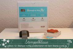 Stempelklasse #12 ~ Stempel richtig positionieren mit dem Stamp-a-ma-jig