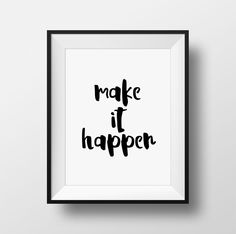 Office Decor Make It Happen Inspirational Quote by CanvasGrape