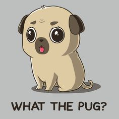 What the Pug? - This t-shirt is only available at TeeTurtle! Exclusive graphic designs on super soft 100% cotton tees.