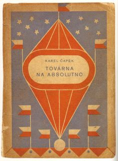Josef-Capek--cover-design-for-The-Absolute-at-Large-by-Karel-Capek--1922_2.jpg 525 × 715 pixels
