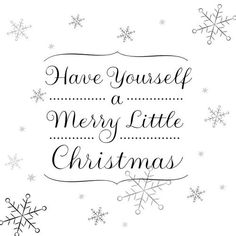Have yourself a merry little christmas christmas merry christmas christmas pictures christmas ideas happy holidays merry xmas Christmas Words, Silver Christmas, Merry Little Christmas, Noel Christmas, Christmas Quotes, Christmas Wishes, Christmas Colors, All Things Christmas, Christmas Crafts