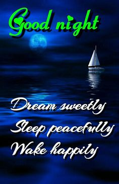 Beautiful Good Night Messages, Cute Good Night Quotes, Good Night For Him, Good Night Sister, Romantic Good Night, Good Night Love Images, Good Night Prayer, Good Night Friends, Good Night Blessings