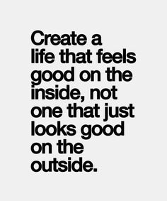 Good On The Inside – Very True Life Quote