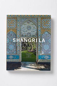 Doris Dukes Shangri La: A House in Paradise: Architecture, Landscape, And Islamic Art #anthropologie