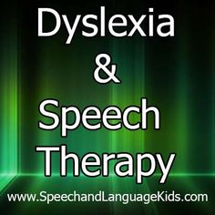 Dyslexia and Speech Therapy  I used to think that dyslexia was just when people reversed letters in words when they were reading. I'm not sure how this misconception got so popular but it's important to know that dyslexia is much more than that and that letter reversal is not