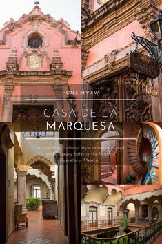 Luxury Hotels of the World: Casa de la Marquesa Hotel in Querétaro, Mexico - Annie Fairfax Small Luxury Hotels, Best Hotels, Top Hotels, Luxury Travel, Luxury Resorts, Boutique Hotels, Travel Advice, Travel Guides, Travel Articles