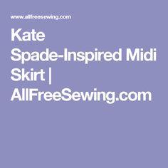 Kate Spade-Inspired Midi Skirt | AllFreeSewing.com