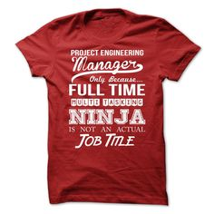 Project Engineering Manager T-Shirts, Hoodies. Get It Now ==> https://www.sunfrog.com/No-Category/Project-Engineering-Manager-71028628-Guys.html?id=41382