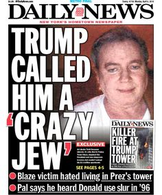 Trump Tower fire victim called 'crazy Jew' by Prez, friend says - NY Daily News