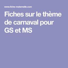 Fiches sur le thème de carnaval pour GS et MS