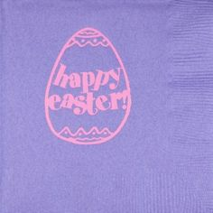 Printed & Ready to Ship 3-Ply Easter Napkins HAPPY EGG