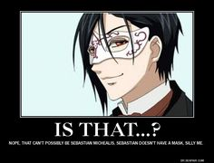 Anime logic at it's best...even small masks or slight changes in clothing are a perfect disguise! ~Black Butler~