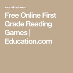 Free Online First Grade Reading Games | Education.com