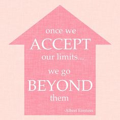 Accept your limits...  #inspiration #quotes #motivation