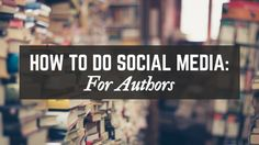 How #authors can use #socialmedia to build their fanbase and further their career...