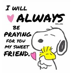 Always think and pray for my dear friends, part of friendship wanting them to be truly happy.