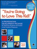 """""""You're Going to Love This Kid!"""": A Professional Development Package for Teaching Students with Autism in the Inclusive Classroom Autism Teaching, Autism Classroom, Student Teaching, Teaching Tools, Classroom Ideas, Inclusive Education, Inclusion Classroom, Books To Read Online, Read Books"""