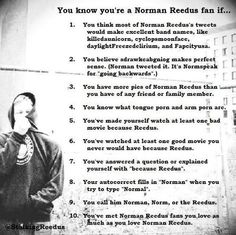 Hi, my name is (state your name) and I am addicted to Norman Reedus. - I AM.